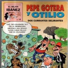 Tebeos: EL MEJOR IBAÑEZ. Nº 4. PEPE GOTERA Y OTILIO. DOS CURRANTES DELIRANTES. Lote 52530247