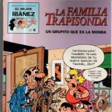 Tebeos: EL MEJOR IBAÑEZ. Nº 8. LA FAMILIA TRAPISONDA. UN GRUPITO QUE ES LA MONDA. Lote 52530262