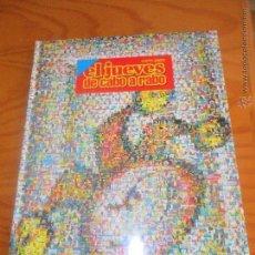 Tebeos: EL JUEVES, DE CABO A RABO 1977-2007, TOMO ESPECIAL 30 AÑOS ESPECIAL COLECCIONISTAS. Lote 53633424