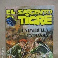 Tebeos: EL SARGENTO TIGRE - Nº 19 - LA PATRULLA FANTASMA - EDITORIAL VILMAR . Lote 55387104