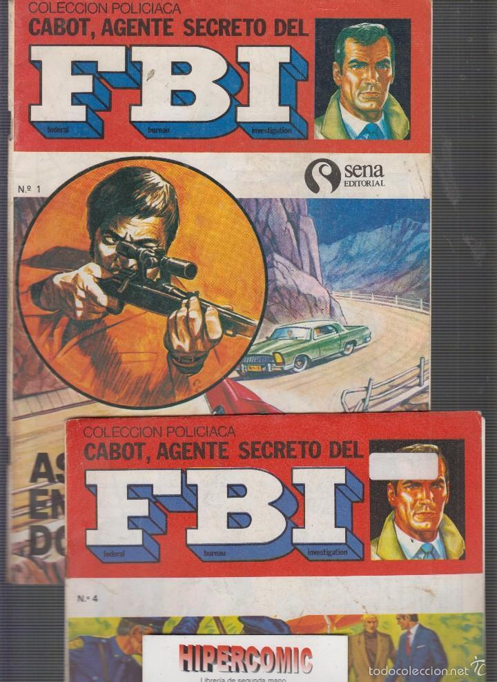 COLECCIÓN POLICIACA CABOT, AGENTE SECRETO DEL FBI Nº 1 Y 4 (Tebeos y Comics - Tebeos Otras Editoriales Clásicas)