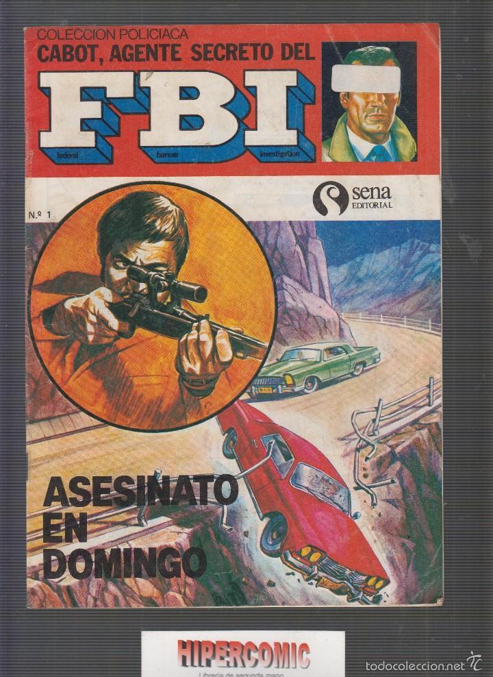 COLECCIÓN POLICIACA CABOT, AGENTE SECRETO DEL FBI Nº (Tebeos y Comics - Tebeos Otras Editoriales Clásicas)