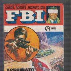 Tebeos: COLECCIÓN POLICIACA CABOT, AGENTE SECRETO DEL FBI Nº. Lote 55691098