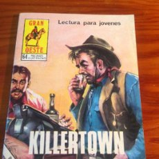 Tebeos: INDOMITO OESTE / GRAN OESTE Nº 422 KILLERTOWN. PRODUCCIONES EDITORIALES 1979 . Lote 56043524