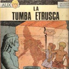 Tebeos: ALIX, LA TUMBA ETRUSCA Nº 5. AÑO 1.970, ORIGINAL EN ESPAÑOL, EDITORIAL OIKOS - TAU, JACQUES MARTÍN,. Lote 56240673