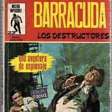 Tebeos: MISION IMPOSIBLE Nº 23 - BARRACUDA LOS DESTRUCTORES - ED.MARCO IBERICA 1971. Lote 56280104