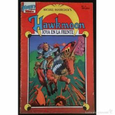Tebeos: HAWKMOON Nº1 / JOYA EN LA FRENTE / EDICIONES FIRST 1988 (MICHAEL MOORCOCK). Lote 52614707