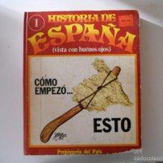 Tebeos: HISTORIA DE ESPAÑA (VISTA CON BUENOS OJOS) 1974. Lote 56974207