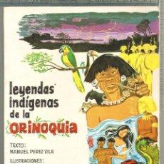 Tebeos: TEBEOS-COMICS CANDY - LEYENDAS INDIGENAS DE LA ORINOQUIA - GALEAZZO BENTIVOGLIO - ED. EMG-RARO *UU99. Lote 57418363