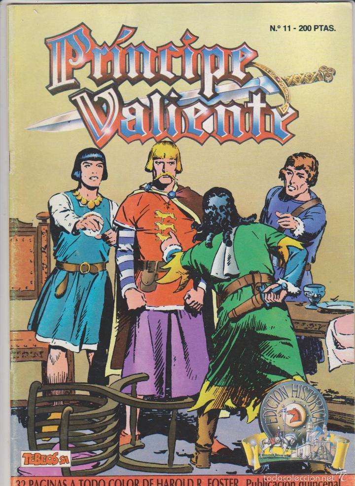 PRÍNCIPE VALIENTE .EDICIÓN HISTÓRICA Nº 11. (Tebeos y Comics - Tebeos Otras Editoriales Clásicas)
