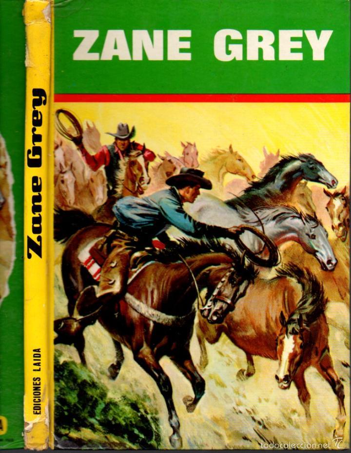 ZANE GREY (LAIDA, 1968) (Tebeos y Comics - Tebeos Otras Editoriales Clásicas)