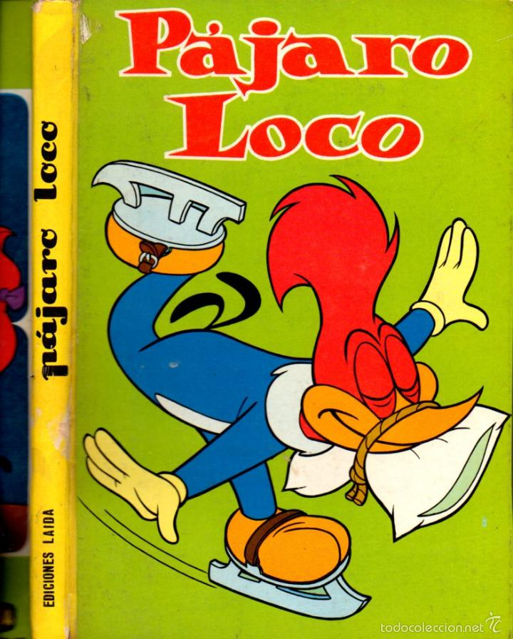 PÁJARO LOCO (LAIDA, 1967) (Tebeos y Comics - Tebeos Otras Editoriales Clásicas)
