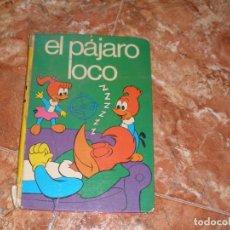 Tebeos: EL PAJARO LOCO - COLECCION COMICSOR - LAIDA DE EDITORIAL FHER - SEPTIEMBRE 1975. Lote 62420660