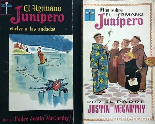 EL HERMANO JUNÍPERO VUELVE A LAS ANDADAS / MÁS SOBRE EL HERMANO JUNÍPERO. (LOTE 2 OBRAS) (Tebeos y Comics - Tebeos Otras Editoriales Clásicas)