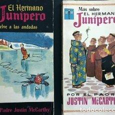 Tebeos: EL HERMANO JUNÍPERO VUELVE A LAS ANDADAS / MÁS SOBRE EL HERMANO JUNÍPERO. (LOTE 2 OBRAS). Lote 63379808
