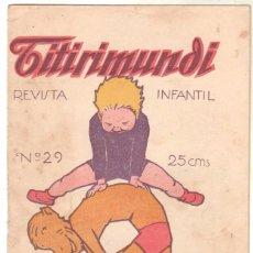 Tebeos: TITIRIMUNDI ORIGINAL Nº 29 - 30 DE MAYO DE 1925 - . Lote 68788197