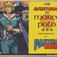 Tebeos: LAS AVENTURAS DE MARCO POLO, SUPLEMENTO DE PANTERA NEGRA. COMPLETO 160 P.P. SIN ABRIR.. Lote 98443040