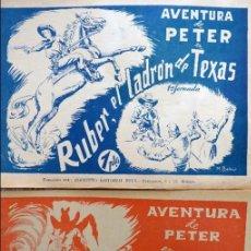 Tebeos: COM-185. AVENTURA DE PETER. REUS EDITORIAL. MADRID. 2 EJEMPLARES. ORIGINALES. AÑOS CUARENTA.. Lote 82988252