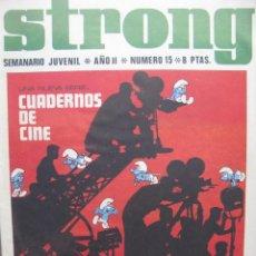 Tebeos: PPRLY - STRONG. SEMANARIO JUVENIL * AÑO II * NÚMERO 15. Lote 83900008