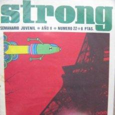 Tebeos: PPRLY - STRONG. SEMANARIO JUVENIL * AÑO II * NÚMERO 22. Lote 83904808