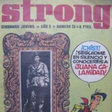 Tebeos: PPRLY - STRONG. SEMANARIO JUVENIL * AÑO II * NÚMERO 33. Lote 83911324