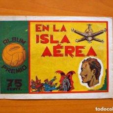 Tebeos: ÁLBUM PREMIO - Nº 8 EN LA ISLA AÉREA - EDICIONES PROA 1944. Lote 86604428