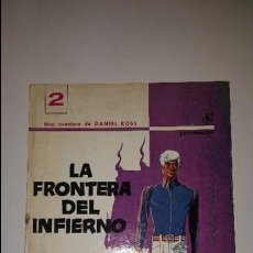 Tebeos: LA FRONTERA DEL INFIERNO - Nº 2 - DANIEL ROSS - 1970 ED. DU LOMBARD . Lote 87666752