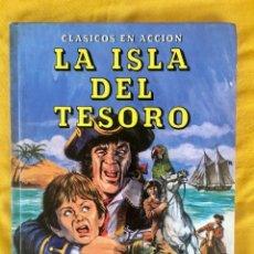 Tebeos: LA ISLA DEL TESORO CLASICOS EN ACCION EVEREST TAPAS DURAS 78 PAGINAS1986. Lote 93321160