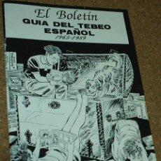 Tebeos: GUIA DEL TEBEO ESPAÑOL 1965-1989- EL BOLETIN - PERFECTO-IMPORTANTE LEER DETALLES EN DESCRIPCION. Lote 96398643