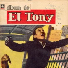 Tebeos: EL TONY Nº283. EDITORIAL COLUMBA, 1972. FRENCH CONNECTION, MATT MARRIOT, POCHO, VALIENTE, BOLT, . Lote 97159111