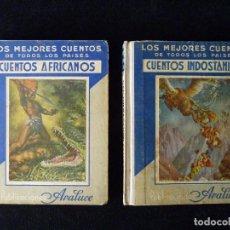 Tebeos: LOTE DE 2 CUENTOS ARALUCE. LOS MEJORES CUENTOS DE TODOS LOS PAISES. BARCELONA 1935. CUENTO, 1ª EDICI. Lote 97282155