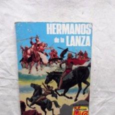Tebeos: HERMANOS DE LA LANZA COLECCION LUBRIGAR MICO. Lote 101636067