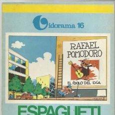 Tebeos: VIDORAMA 16: SPAGUETI Y EL IDOLO, 1971, JAIMES LIBROS, MUY BUEN ESTADO. Lote 107555019