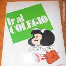 Tebeos: MAFALDA IR AL COLEGIO - FOLLETO MINISTERIO DE EDUCACION Y CIENCIA - 40 PAGINAS. Lote 107792195