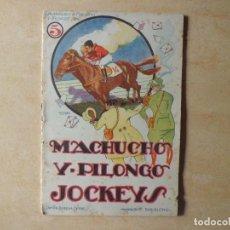 Tebeos: MACHUCHO Y PILONGO JOCKEYS. Lote 108262523