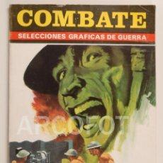 Tebeos: COMBATE - SELECCIONES GRÁFICAS DE GUERRA - PRODUCCIONES EDITORIALES 1973. Lote 112516943