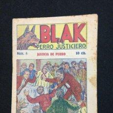 Giornalini: BLAK. EL PERRO JUSTICIERO. Nº 5. JUSTICIA DE PERRO. 10 CTS. BARCELONA. AÑOS 10?. Lote 112913467