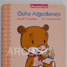 Livros de Banda Desenhada: MASCOTAS - OSITO ALGODONES - EDITORIAL BRUÑO 2002. Lote 113603283