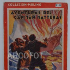 Tebeos: 1935 - COLECCIÓN MOLINO Nº 11 - AVENTURAS DEL CAPITÁN HATTERAS - JULIO VERNE - PRIMERA EDICIÓN. Lote 116720671