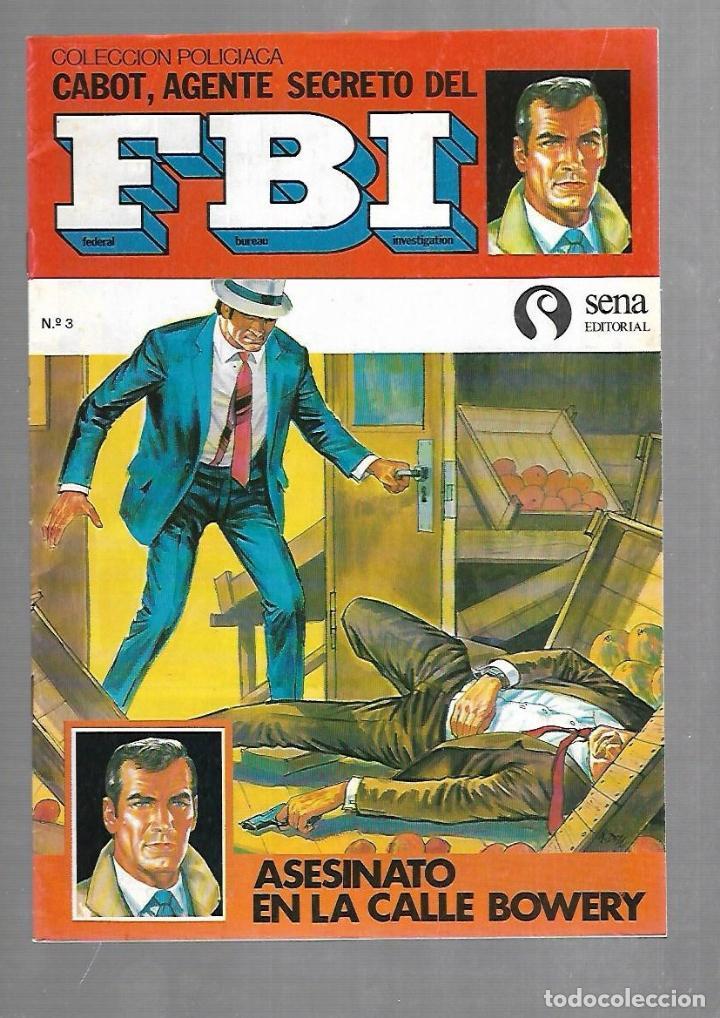 TEBEO. COLECCION POLICIACA. Nº 3. CABOT, AGENTE SECRETO DEL FBI. EDITORIAL SENA (Tebeos y Comics - Tebeos Otras Editoriales Clásicas)