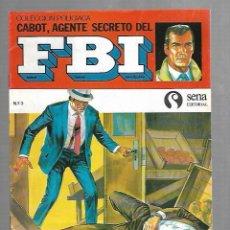 Tebeos: TEBEO. COLECCION POLICIACA. Nº 3. CABOT, AGENTE SECRETO DEL FBI. EDITORIAL SENA . Lote 118544683
