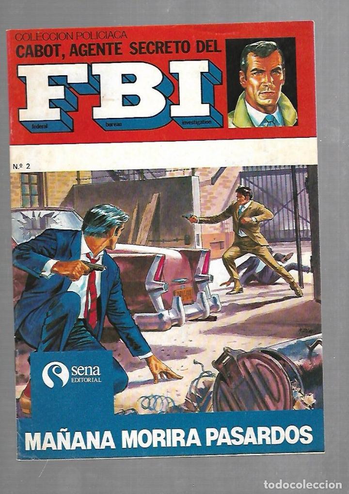TEBEO. COLECCION POLICIACA. Nº 2. CABOT, AGENTE SECRETO DEL FBI. EDITORIAL SENA (Tebeos y Comics - Tebeos Otras Editoriales Clásicas)