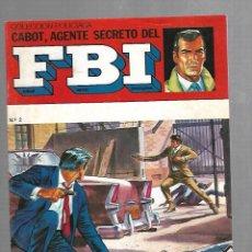 Tebeos: TEBEO. COLECCION POLICIACA. Nº 2. CABOT, AGENTE SECRETO DEL FBI. EDITORIAL SENA . Lote 118545011