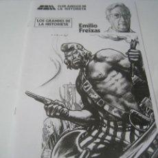 Tebeos: CLUB AMIGOS DE LA HISTORIETA. LOS GRANDES DE LA HISTORIETA. EMILIO FREIXAS. Lote 121512255