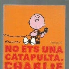 BDs: CHARLIE BROWN 27: NO ETS UNA CATAPULTA, CHARLIE BROWN, 1981, EDICIONS 62, BUEN ESTADO. Lote 122220695