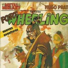 Tebeos: FORT WHEELING, 1981, EUROCOMIC, BUEN ESTADO. Lote 245779650