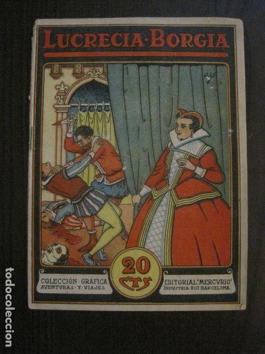 LUCRECIA BORGIA- COMIC- COLECCION GRAFICA AVENTURAS Y VIAJE -EDITORIAL MERCURIO-VER FOTOS-(V-14.628) (Tebeos y Comics - Tebeos Clásicos (Hasta 1.939))