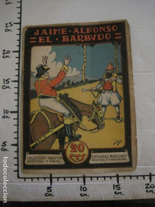 Tebeos: JAIME ALFONSO EL BARBUDO- COMIC- GRAFICA AVENTURAS Y VIAJES -EDITORIAL MERCURIO-VER FOTOS-(V-14.629) - Foto 23 - 122588411