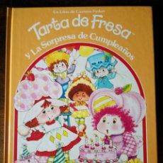Tebeos: TARTA DE FRESA UN LIBRO CUENTOS PARKER Y LA SORPRESA DE CUMPLEAÑOS NUEVO . Lote 156347966