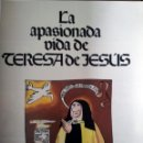 Tebeos: LA APASIONADA VIDA DE TERESA DE JESUS-CLAIRE BRETECHER-AMAIKA NUEVO 1984 . Lote 127120895